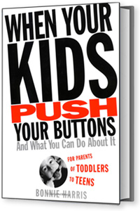 When Your Kids Push Your Buttons Book